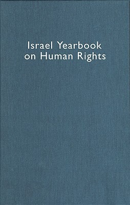Israel Yearbook on Human Rights, Volume 33 (2003)
