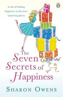 Seven Secrets of Happiness by Sharon Owens