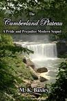 The Cumberland Plateau: A Pride And Prejudice Modern Sequel