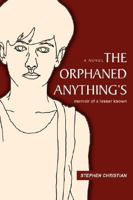The Orphaned Anything's: Memoir of a Lesser Known