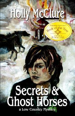 Secrets and Ghost Horses