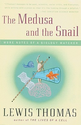 The Medusa and the Snail(Notes of a Biology Watcher 2)