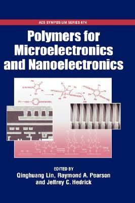 Polymers for Microelectronics and Nanoelectronics Acsss 874