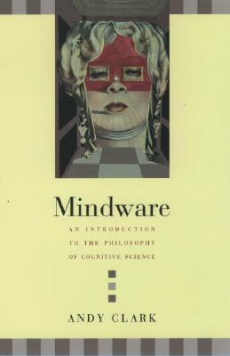 Mindware by Andy  Clark