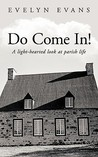 Do Come In!: A Light-Hearted Look at Parish Life