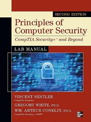 Principles of Computer Security Comptia Security+ and Beyondprinciples of Computer Security Comptia Security+ and Beyond Lab Manual, Second Edition Lab Manual, Second Edition