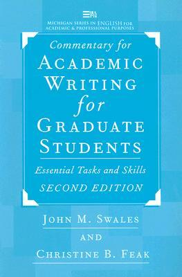 Commentary for Academic Writing for Graduate Students, 2d ed.: Essential Tasks and Skills