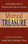 Mutual Treasure: Seeking Better Ways for Christians and Culture to Converse