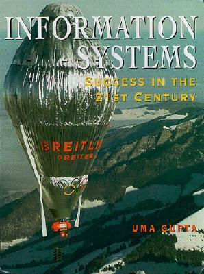 Information Systems: Success in the 21st Century por Uma G. Gupta 978-0130108579 EPUB TORRENT
