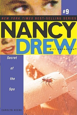 Secret of the Spa (Nancy Drew: Girl Detective, #9)