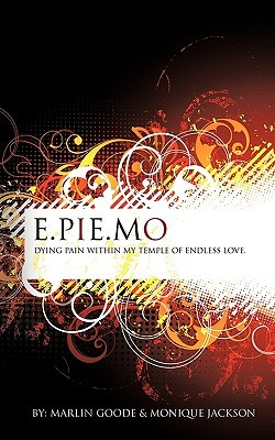 E.Pie.Mo: Dying Pain With In My Temple Of Endless Love