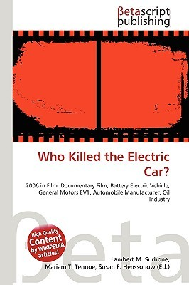 Who Killed the Electric Car? by NOT A BOOK