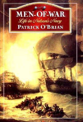 Men-of-War by Patrick O'Brian