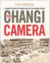 The Changi Camera