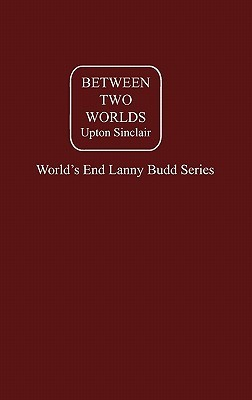 Between Two Worlds, Vol 3