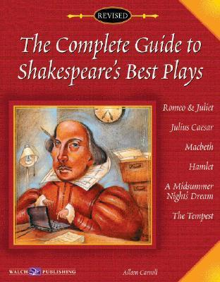 The Complete Guide to Shakespeare's Best Play