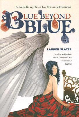 Blue Beyond Blue by Lauren Slater