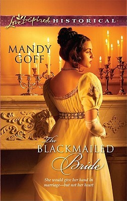 The Blackmailed Bride by Mandy Goff