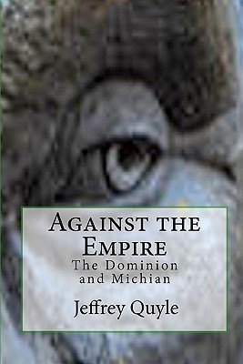 Against the Empire: The Dominion and Michian