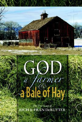 God, a Farmer & a Bale of Hay