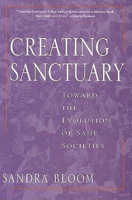 creating-sanctuary-toward-the-evolution-of-sane-societies