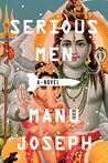 Serious Men by Manu Joseph