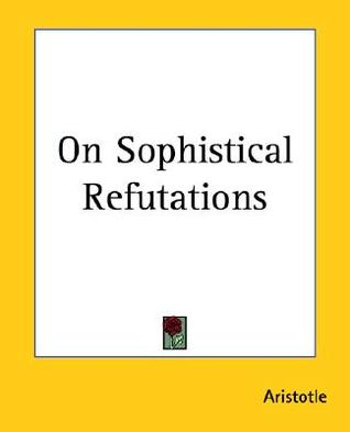 On Sophistical Refutations