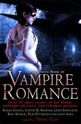 The Mammoth Book of Vampire Romance by Trisha Telep