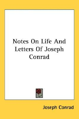 Notes on Life and Letters of Joseph Conrad