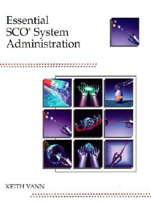 Essential SCO System Administration
