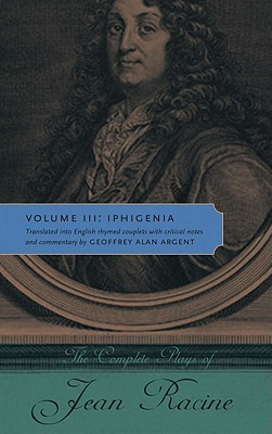 iphigenia-the-complete-plays-of-jean-racine-volume-iii