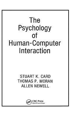 The Psychology of Human-Computer Interaction