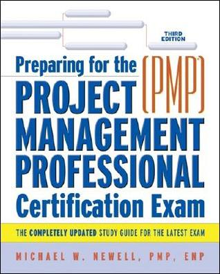 Preparing for the Project Management Professional: PMP Certification ...