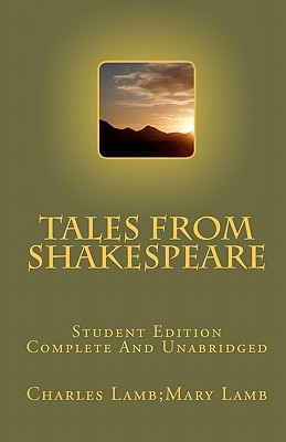 tales-from-shakespeare-student-edition-complete-and-unabridged