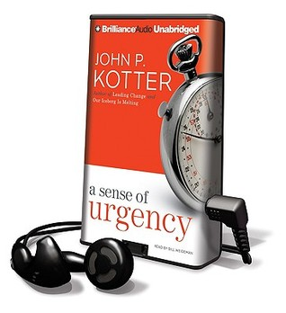 Ebook A Sense of Urgency by John P. Kotter PDF!