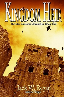 Kingdom Heir: The Max Ransome Chronicles, Book Two