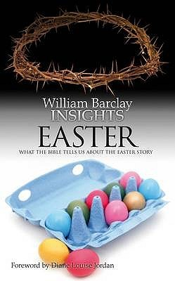 Easter: What The Bible Tells Us About The Easter Story