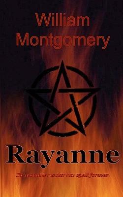 Ebook Rayanne by William Montgomery TXT!