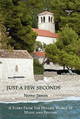 Just a Few Seconds by James Nemo
