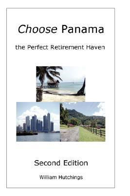 Choose Panama . . . the Perfect Retirement Haven