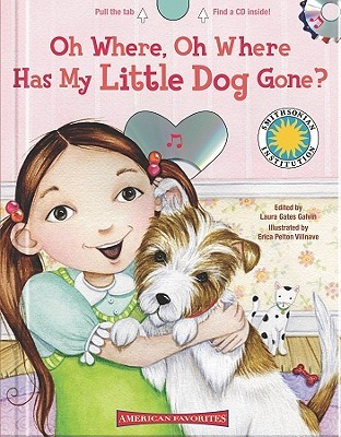 Oh Where Has My Little Dog Gone By Laura Gates Galvin