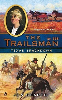 Texas Trackdown (The Trailsman, #338)