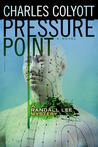 Pressure Point (The Randall Lee Mysteries #2)