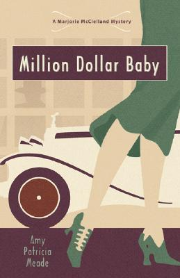 Million Dollar Baby (A Marjorie McClelland Mystery, #1)