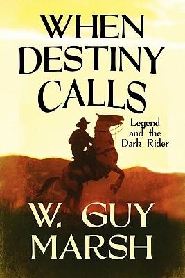 When Destiny Calls: Legend and the Dark Rider