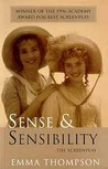 Sense and Sensibility: The Screenplay