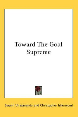 Toward the Goal Supreme