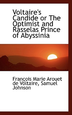 Candide or the Optimist and Rasselas Prince of Abyssinia
