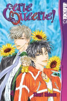 Eerie Queerie!, Volume 4 by Shuri Shiozu