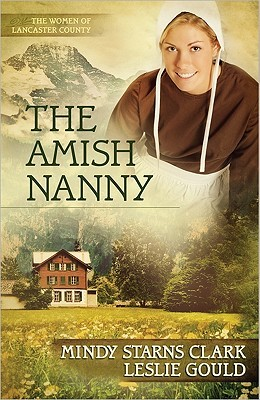 The Amish Nanny (The Women of Lancaster County, #2)